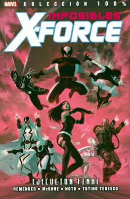 Imposibles X-Force / X-Force. 100% Marvel (2011-2015) #5