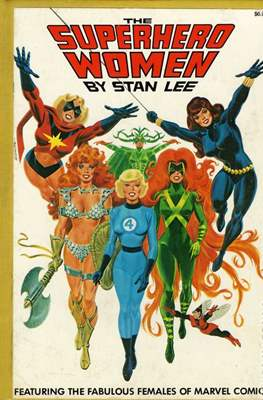 The Superhero Women by Stan Lee
