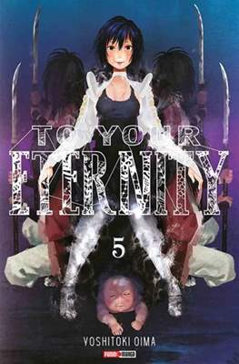 To Your Eternity #5