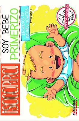 ¡Socorro! Soy Bebé Primerizo En manos de padres novatos (Cartoné 112 pp) #
