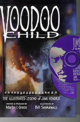 Voodoo Child. The Illustrated Legend of Jimi Hendrix