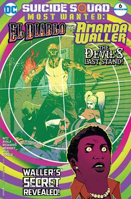Suicide Squad Most Wanted: El Diablo and Boomerang/Killer Croc/Amanda Waller (Comic Book) #6