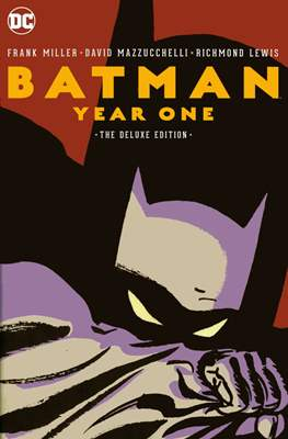 Batman: Year One. The Deluxe Edition