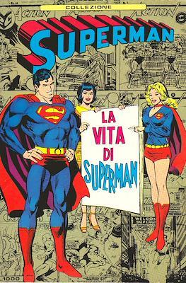 Collezione Superman - La Vita di Superman