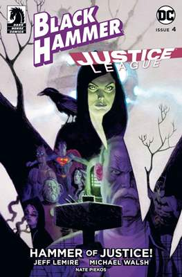 Black Hammer / Justice League: Hammer of Justice (Variant Cover) (Comic Book) #4