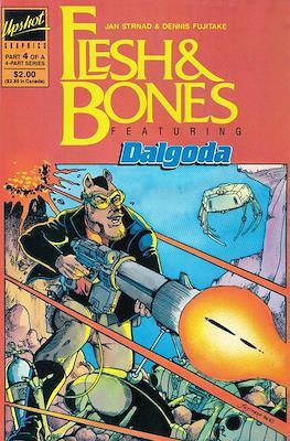 Flesh & Bones (Grapa) #4