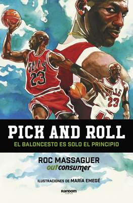 Pick and roll. El baloncesto es solo el principio
