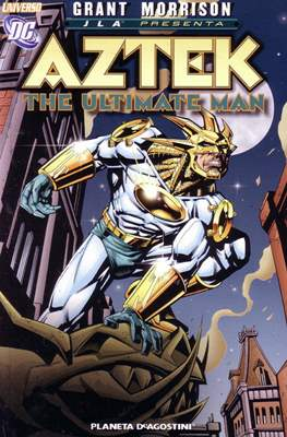 Universo DC. JLA presenta: Aztek The Ultimate Man.