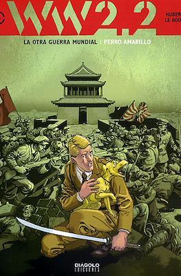 WW 2.2. La otra Guerra Mundial #6