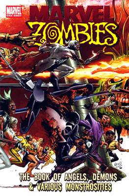 Marvel Zombies. The Book of Angels, Demons & Various Monstrosities