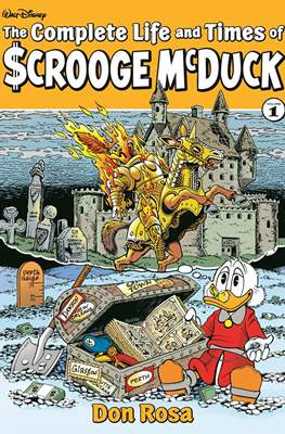 The Complete Life and Times of Scrooge McDuck (Hardcover 248 pp) #1