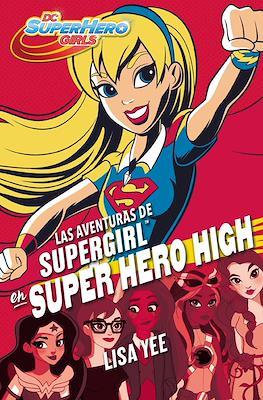 DC Super Hero Girls (Rústica con solapas) #2