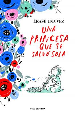 Érase una vez una princesa que se salvó sola (Cartoné 64 pp) #