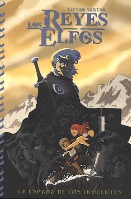 Los Reyes Elfos. La espada de los inocentes