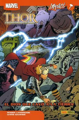 Thor: el poderoso vengador. Marvel Impact (Rustica 96 pp) #1