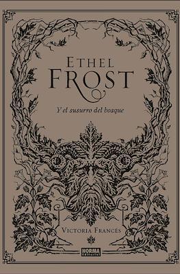 Ethel Frost Y el susurro del bosque (Cartoné 64 pp) #