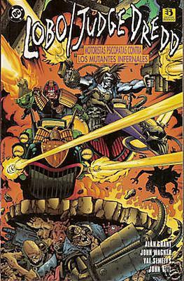 Lobo / Judge Dredd. Motoristas psicópatas contra los mutantes infernales