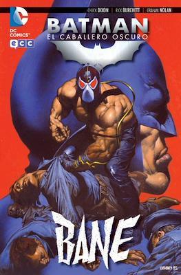 Batman: El Caballero Oscuro. Bane