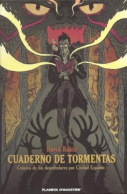 Cuaderno de tormentas: Crónica de los deambulares por Ciudad Espanto