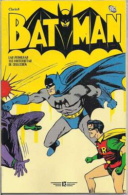 Batman: Las cien primeras historietas. (Rústica. Color.) #13