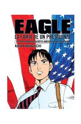 Eagle. La forja de un presidente #2