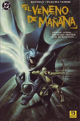 Batman / Flecha Verde : El veneno de mañana