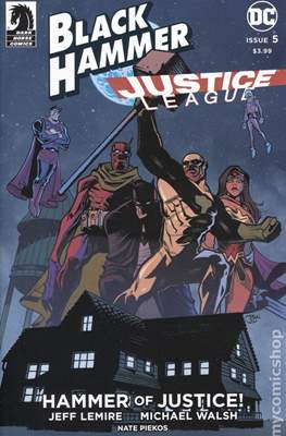 Black Hammer / Justice League: Hammer of Justice (Variant Cover) (Comic Book) #5.2