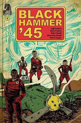 Black Hammer '45 (Comic Book) #1