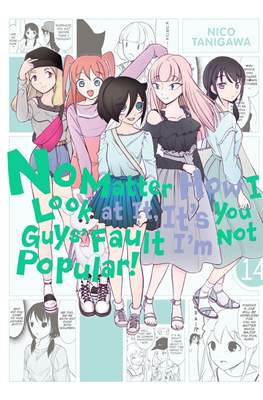 No Matter How I Look at It, It's You Guy's Fault I'm Not Popular! (Paperback) #14