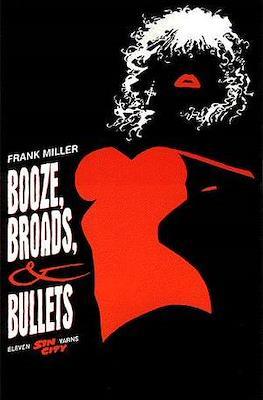 Booze, Broads, & Bullets