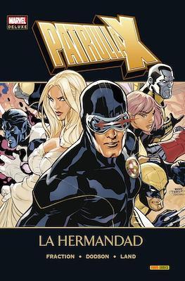 Patrulla-X. La Hermandad. Marvel Deluxe