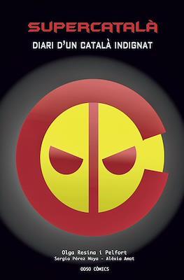 Supercatalà. Diari d'un català indignat