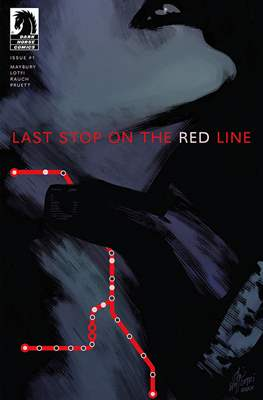 Last Stop on the Red Line (Comic Book) #1