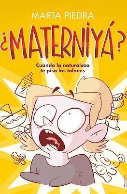 ¿Materniyá? (Rústica 208 pp)