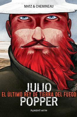 Julio Popper - El último rey de Tierra del Fuego