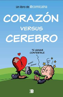 Corazón versus cerebro (Rústica 144 pp) #