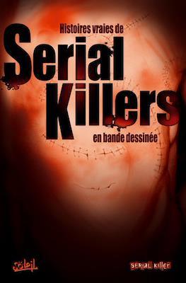 Histoires vraies de Serial Killers en bande dessinée
