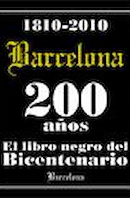1810-2010 Barcelona 200 años El libro negro del Bicentenario