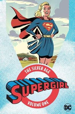 Supergirl: The Silver Age (Softcover 384 pp) #1