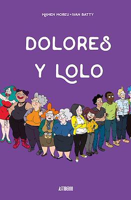 Dolores y Lolo (Rústica 112 pp) #