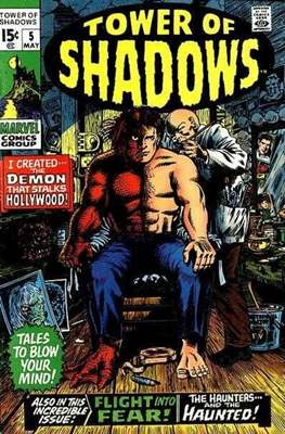 Tower of Shadows (Comic Book. 1969 - 1971. The series continues as Creatures on the Loose from issue #10 and on) #5