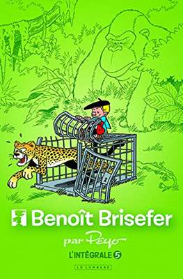 Benoît Brisefer (Cartonné intégrale) #5