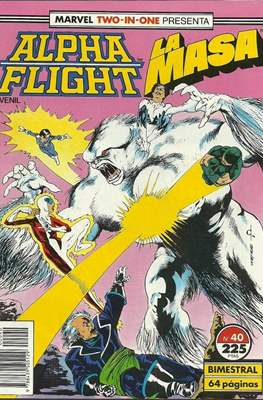 Alpha Flight vol. 1 / Marvel Two-in-one: Alpha Flight & La Masa vol.1 (1985-1992) (Grapa 32-64 pp) #40