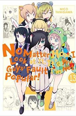 No Matter How I Look at It, It's You Guy's Fault I'm Not Popular! (Paperback) #13
