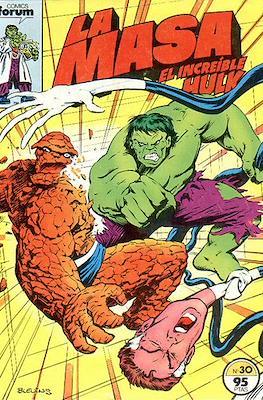 La Masa. El Increíble Hulk (Grapa 36-32 pp) #30