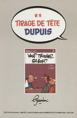Tirage de Tête Dupuis #6