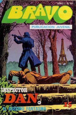 Bravo (El Cachorro e Inspector Dan) (Grapa) #82