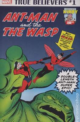 True Believers Kirby 100th Antman and The Wasp
