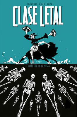 Clase Letal #6