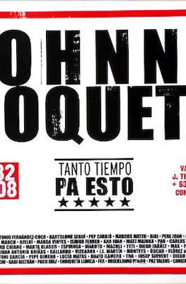 Johnny Roqueta. Tanto tiempo pa esto
